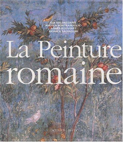 La Peinture romaine : De l'hellénisme à l'Antiquité tardive