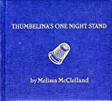 Songtexte von Melissa McClelland - Thumbelina's One Night Stand