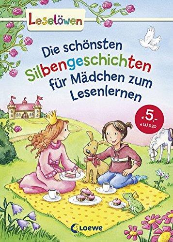 Leselöwen - Das Original: Die schönsten Silbengeschichten für Mädchen zum Lesenlernen