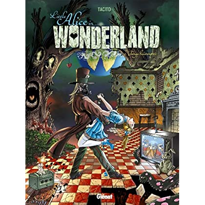Little Alice in Wonderland - Tome 02 : Tango baïonnette