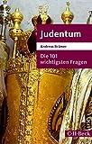 Die 101 wichtigsten Fragen - Judentum - Andreas Brämer