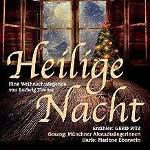 Heilige Nacht: Eine Weihnachtslegende von Ludwig Thoma