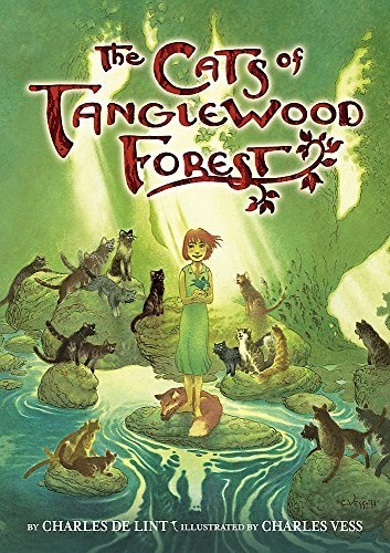 The Cats of Tanglewood Forest by Charles de Lint (2014-12-02)