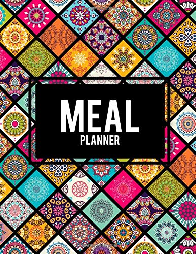 Meal Planner: Mandala Design Book, 2019 Weekly Meal And Workout Planner and Grocery list Large Print 8.5