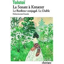 La Sonate à Kreutzer / Le Diable / Le Bonheur conjugal