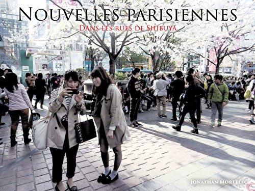 Nouvelles parisiennes: Dans les rues de Shibuya