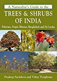 #5: A Naturalist's Guide to the Trees & Shrubs of India (Naturalist's Guides)