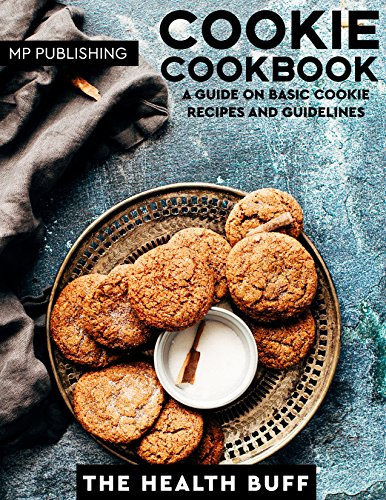 Cookie Cookbook: A Guide On Basic Cookie Recipes And Guidelines (Cookies Cookie Bars Shortbread Baking Chocolate Sweet Crocker) (English Edition) Non-stick Sheet