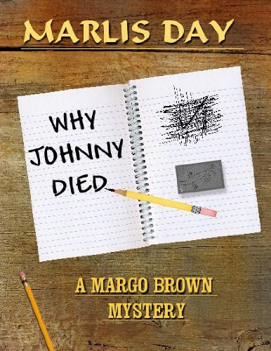 WHY JOHNNY DIED (Margo Brown Mysteries Book 1) (English Edition)