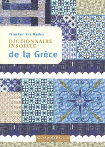Dict. Insolite de la Grèce par Eva Nastou Paraskevi