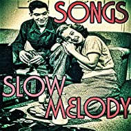 Songs Slow Melody
