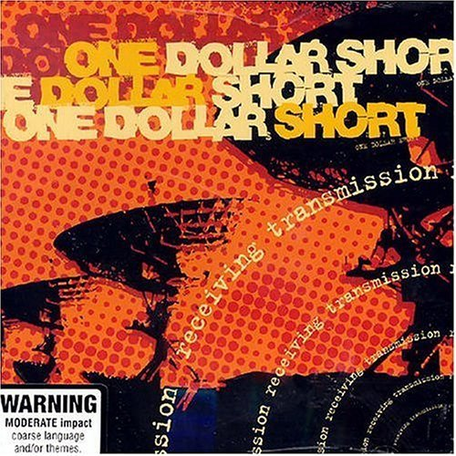 Receiving Transmission by ONE DOLLAR SHORT (2004-01-01) (1-dollar-shorts)
