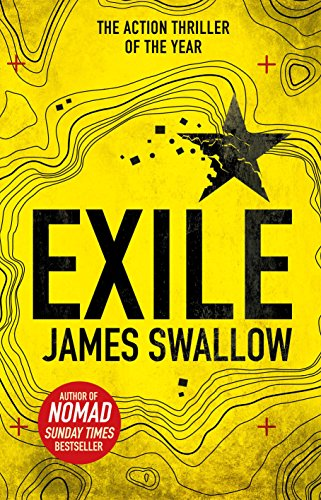 Exile: The explosive Sunday Times bestselling thriller from the author of NOMAD (The Marc Dane series) (English Edition) por James Swallow