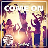 Come On (Let It Flow) (Hüma DJ Mix)