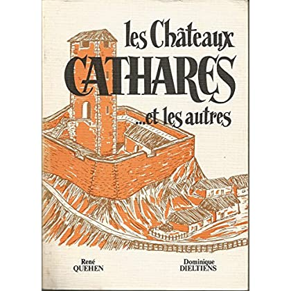 Les Châteaux cathares et les autres : Les cinquante châteaux des Hautes-Corbières