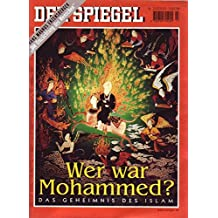 Der Spiegel Nr. 23/2001 02.06.2001 Wer war Mohammed?