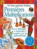 Image de Premières multiplications : Plus de 100 jeux et activités à compléter avec des autocollants (1 livre + 50 autocollants)