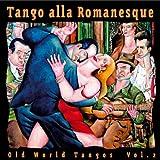 Tango alla Romanesque