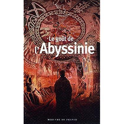 Le goût de l'Abyssinie