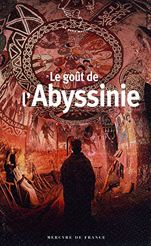 Book's Cover of Le goût de lAbyssinie