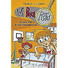 El caso del trofeo desaparecido (Serie Los BuscaPistas 7)