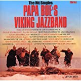 Papa Bue's Viking Jazzband: The Hit Singles 1958-1969 -