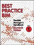 The BIM Manager's Handbook, Part 1: B...