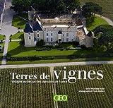 Terres de vignes : Voyages au-dessus des vignobles de France