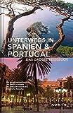 Unterwegs in Spanien & Portugal: Das große Reisebuch (KUNTH Unterwegs in ...) -
