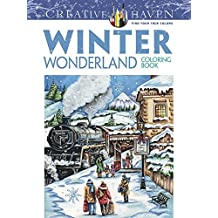 Creative Haven Winter Wonderland Coloring Book (Creative Haven Coloring Books)