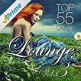 Lounge Top 55, Vol.3 (Deluxe)