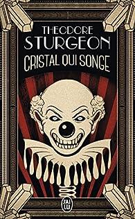 Cristal qui songe par Theodore Sturgeon