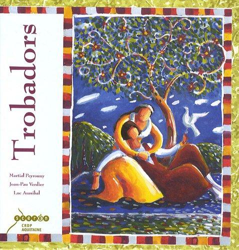 Trobadors (1CD audio) par Martial Peyrouny