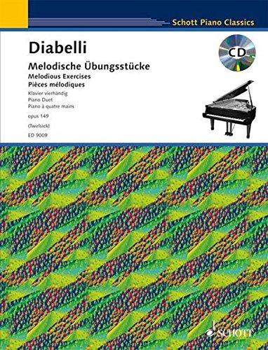 Melodische Übungsstücke: im Umfang von 5 Tönen. op. 149. Klavier 4-händig. Ausgabe mit CD. (Schott Piano Classics)