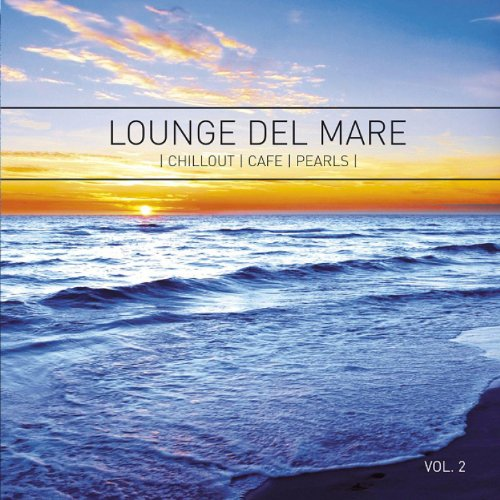Lounge Del Mare 2 - Chillout C...