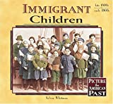 Immigrant Children (Picture the American Past) by Sylvia Whitman (2000-01-02)