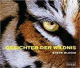 Gesichter der Wildnis - Steve Bloom