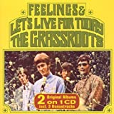 Songtexte von The Grass Roots - Let's Live for Today / Feelings