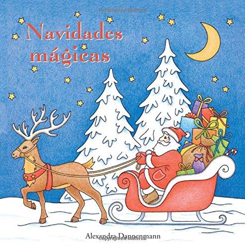 Navidades mágicas: Pintar y relajarse. Un libro para colorear por Alexandra Dannenmann