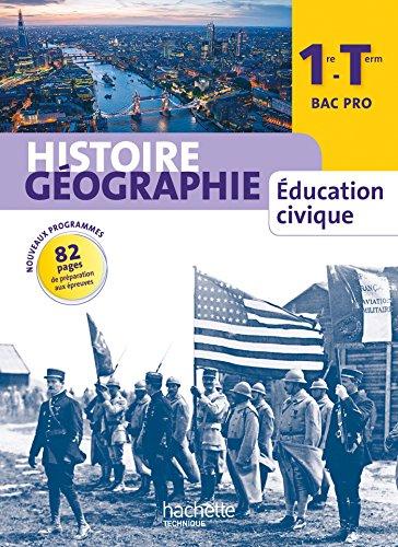 Histoire Gographie 1re-Terminale Bac Pro - Livre lve grand format - Ed. 2014