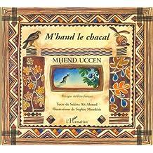 M'hand le chacal : Edition bilingue français-berbère