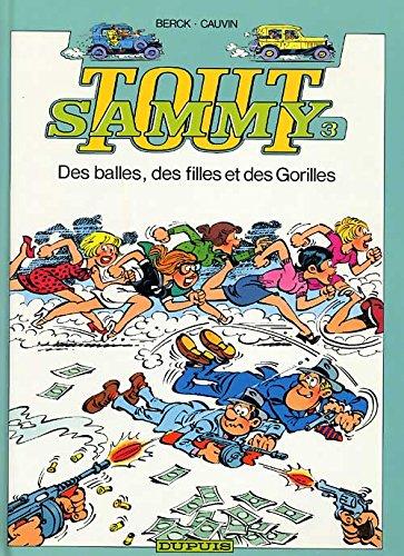 Tout Sammy, tome 3 : Des balles, des filles et des gorilles par Berck, Raoul Cauvin