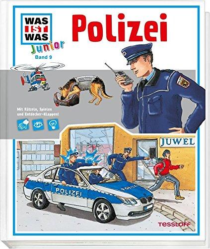 Preisvergleich Produktbild WAS IST WAS Junior Band 9. Polizei: Wie ermittelt die Kripo Welche Spuren führen zum Täter