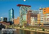 Metropolen an Rhein und Ruhr (Wandkalender 2019 DIN A3 quer): Vier Metropolen an Rhein und Ruhr in nicht alltäglichen Bildern festgehalten. (Monatskalender, 14 Seiten ) (CALVENDO Orte) - Thomas Seethaler