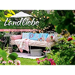 Landliebe 2019, Wandkalender im Querformat (45x33 cm) - Gartenkalender / Landleben mit Tipps zu Garten, Küche und Dekoration mit Monatskalendarium