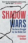 Shadow Wars: The Secret Struggle for...