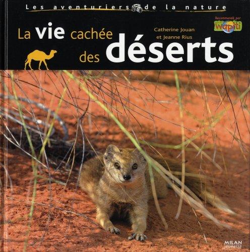 La vie cachée des déserts