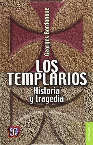 Templarios Historia Y Tragedia (Breviarios 440) por GEORGES BORDONOVE