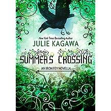Summer's Crossing (The Iron Fey): 2