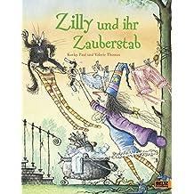 Zilly und ihr Zauberstab: Vierfarbiges Bilderbuch